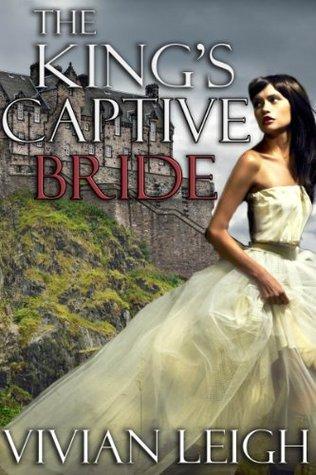 The Kings Captive Bride Vivian Leigh