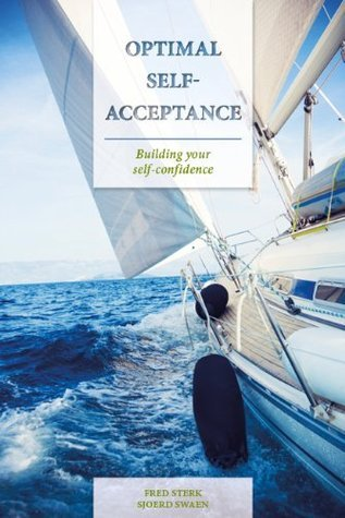 Optimal Self-Acceptance  by  Fred Sterk