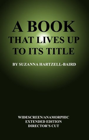 A Book That Lives Up to Its Title  by  Suzanna Hartzell-Baird