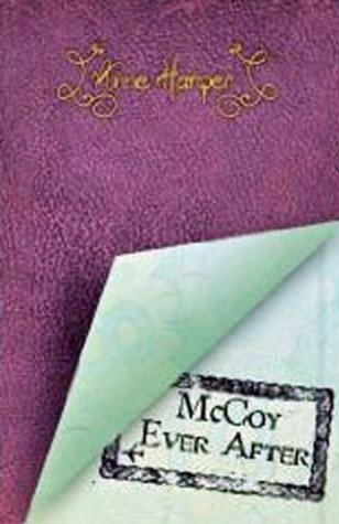McCoy Ever After (Kelly McCoy Series)  by  Anne Harper