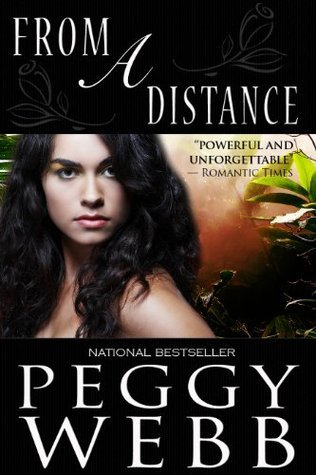 From a Distance  by  Peggy Webb