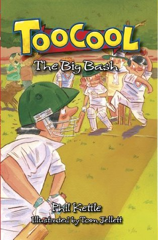 Toocool: The Big Bash (Toocool Series 5)  by  Phil Kettle