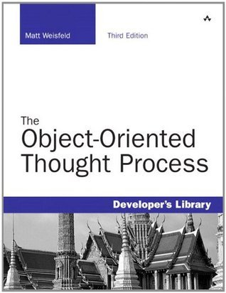 The Object-Oriented Thought Process (3rd Edition): An Object Lesson Plan  by  Matt Weisfeld