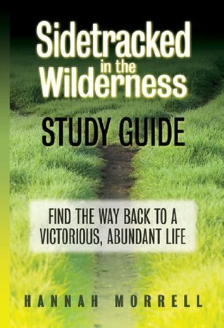Sidetracked In The Wilderness Study Guide  by  Hannah Morrell