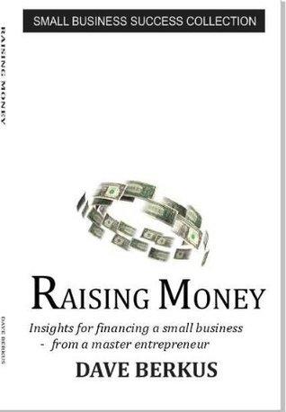 Raising Money  by  Dave Berkus