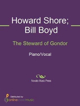 The Steward of Gondor  by  Bill Boyd