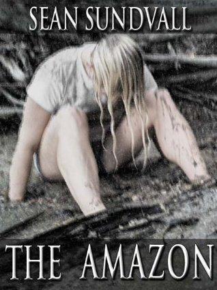 The Amazon  by  Sean Sundvall