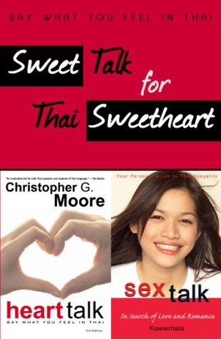 Sweet Talk for Thai Sweetheart  by  Christopher G. Moore