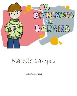Bugs In My Tummy  by  Marcela Campos