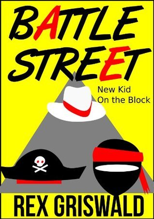 Battle Street: New Kid On The Block  by  Rex Griswald