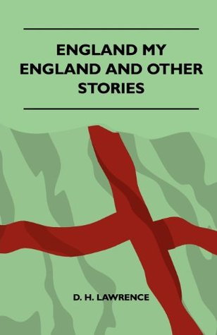 England - My England And Other Stories  by  D.H. Lawrence