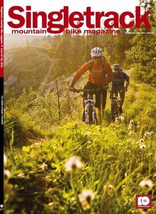 Singletrack Magazine - Issue 67 Chipps Chippendale