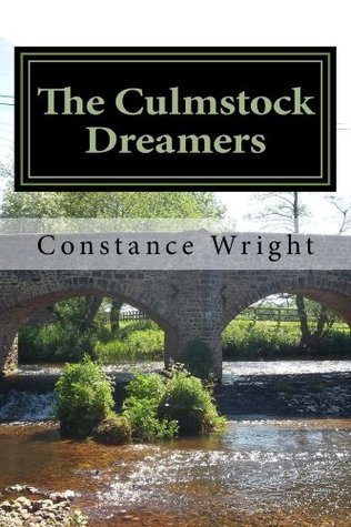 The Culmstock Dreamers  by  Constance Wright