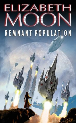 Remnant Population: A Novel Elizabeth Moon
