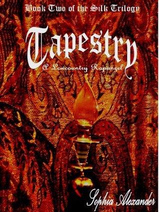 Tapestry:  A Lowcountry Rapunzel Sophia Alexander