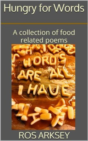 Hungry for Words Ros Arksey