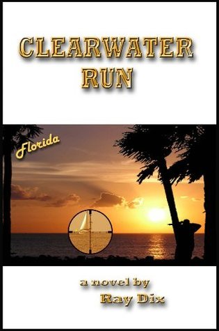 Clearwater Run  by  Ray Dix
