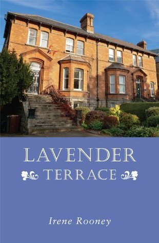 Lavender Terrace  by  Irene Rooney