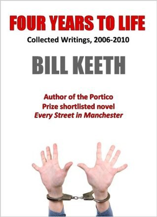 Four Years to Life Bill Keeth