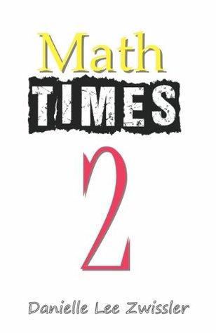 Math times Two Danielle Lee Zwissler