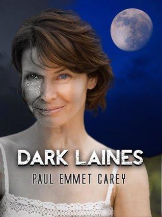 Dark Laines Paul Emmet Carey