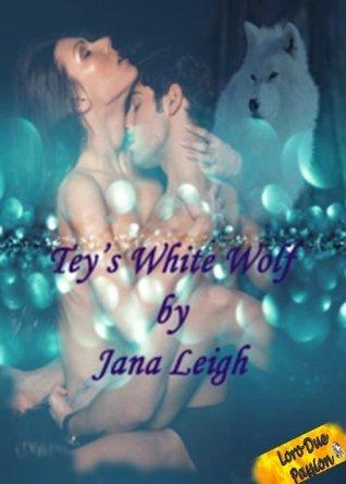 Teys White Wolf (Denver Pack Series)  by  Jana Leigh