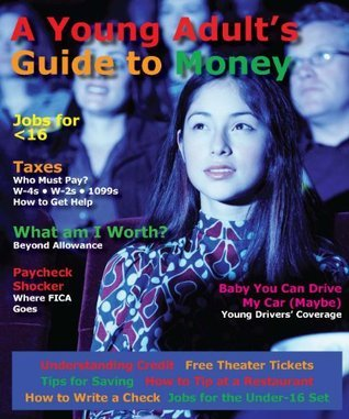 A Young Adults Guide to Money  by  Cara Seitchek