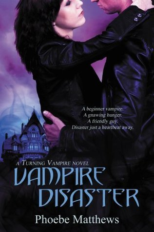 Vampire Disaster Phoebe Matthews