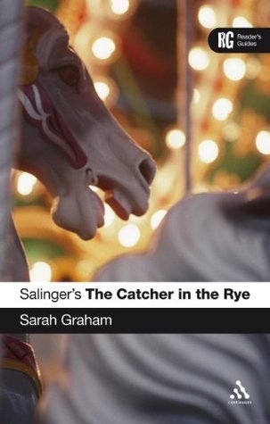 Salingers The Catcher in the Rye Sarah  Graham