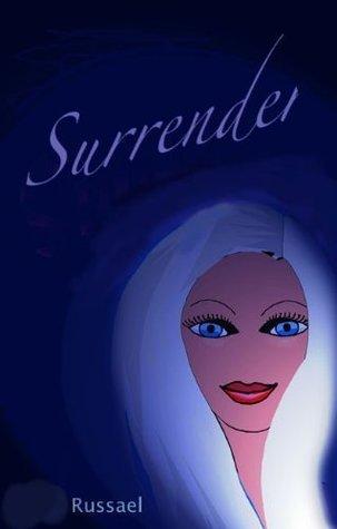Surrender  by  Russ Johanys