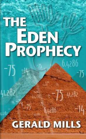 The Eden Prophecy  by  Gerald Mills
