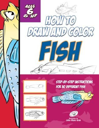 How to Draw Fish  by  John-Marc Grob