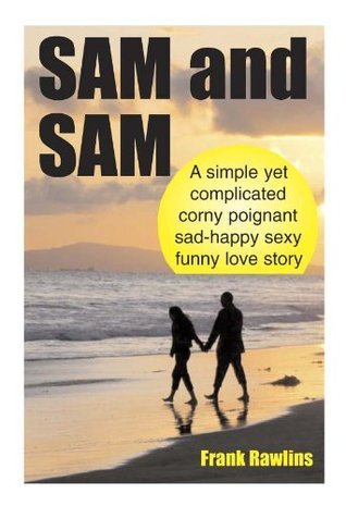 Sam And Sam  by  Frank Rawlins