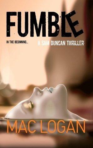 Fumble (The Angels Share series) Mac Logan
