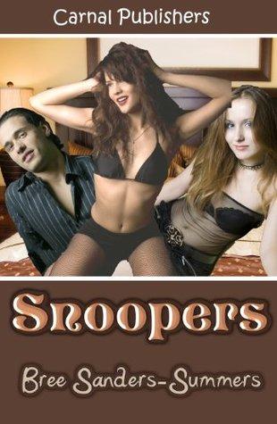 Snoopers  by  Bree Sanders-Summers