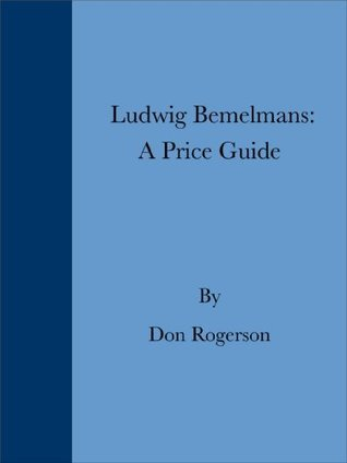 Ludwig Bemelmans: A Price Guide  by  Don Rogerson