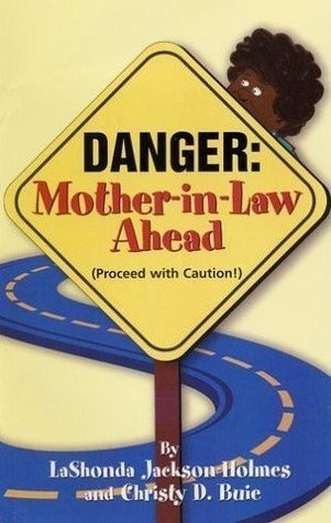 DANGER: Mother-In-Law Ahead Christy Buie