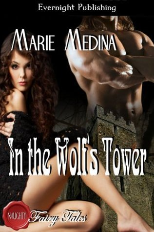 In the Wolfs Tower Marie Medina