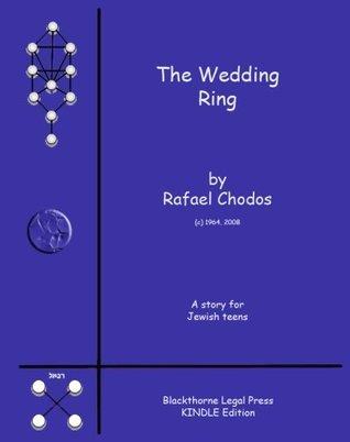 The Speaking Wedding Ring  by  Rafael Chodos