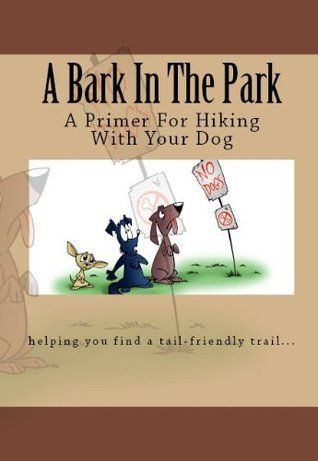 A Primer For Hiking With Your Dog Doug Gelbert