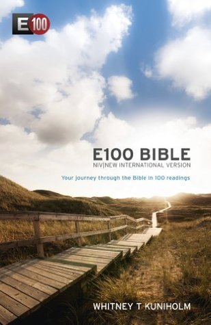 NIV E100 Bible: Your journey through the Bible in 100 readings  by  New International Version