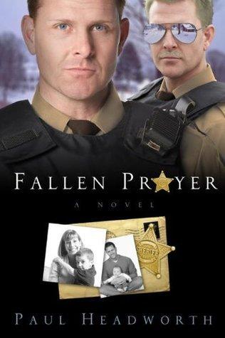 Fallen Prayer  by  Paul Headworth