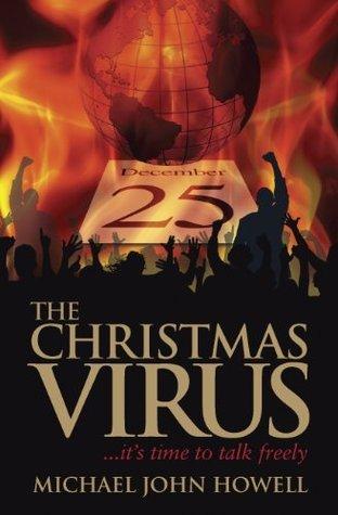 The Christmas Virus  by  Michael John Howell