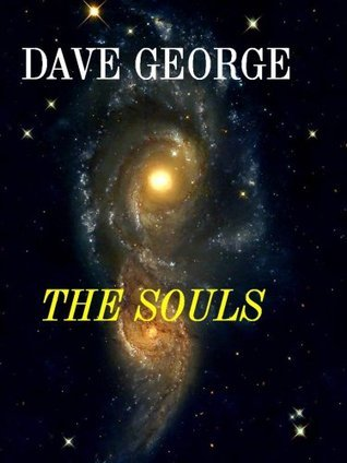 The Souls Dave George