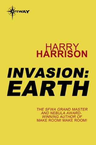 Invasion: Earth: Earth  by  Harry Harrison