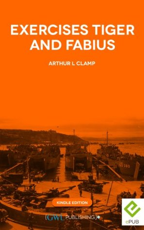 Exercises Tiger and Fabius  by  Arthur Clamp