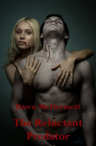 The Reluctant Predator  by  Dawn McDermott