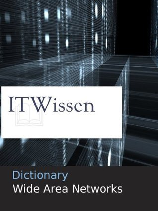 Dictionary: Wide Area Network  by  Klaus Lipinski