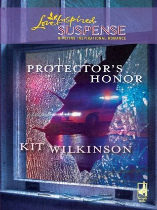 Protectors Honor  by  Kit Wilkinson