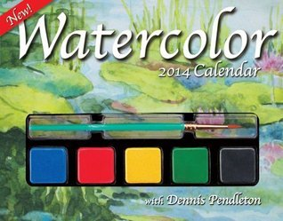 Watercolor 2014 Day-to-Day Calendar Dennis Pendleton
